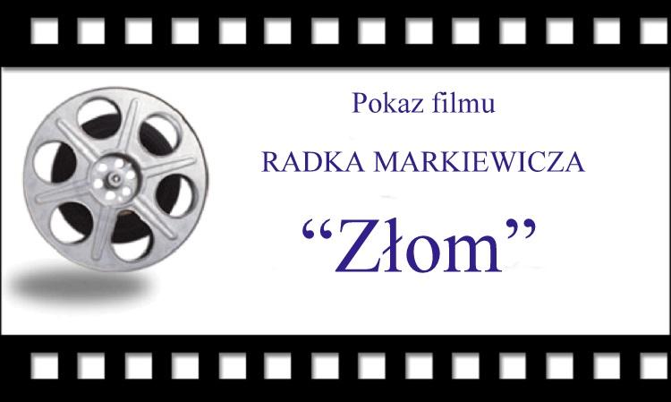 """Pokaz filmu """"Złom"""""""