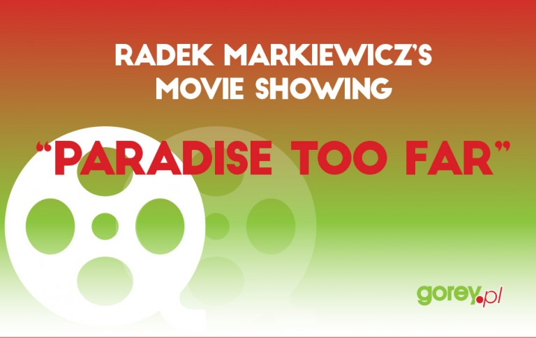 """""""Paradise too far"""" Movie Showing"""