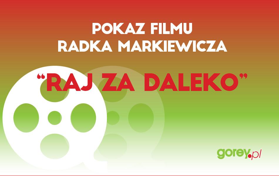 "Pokaz filmu ""Raj Za Daleko"" 05.03.2016"