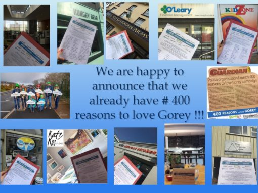 We are happy to announce that we already have #400 reasons to love Gorey!!!
