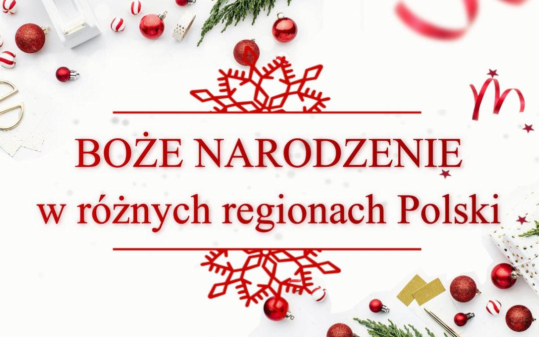 Boże Narodzenie w różnych regionach Polski