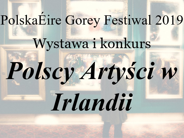 """""""Polscy Artyści w Irlandii"""""""