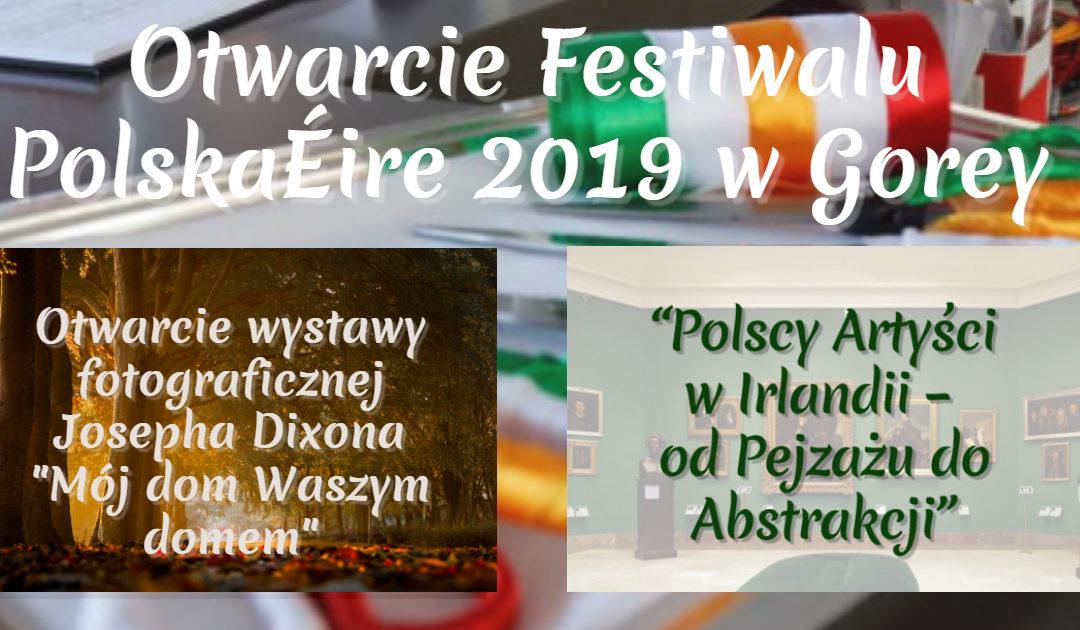 Otwarcie Festiwalu PolskaÉire 2019 w Gorey już w najbliższy piątek
